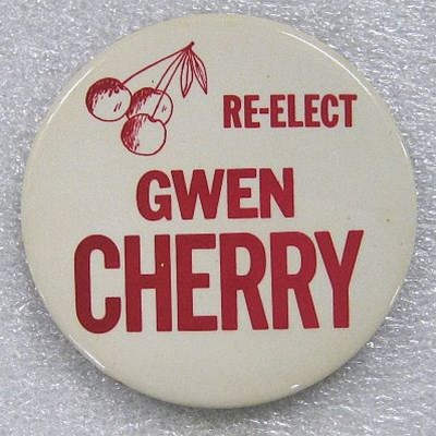 Gwendolyn Cherry political campaign button